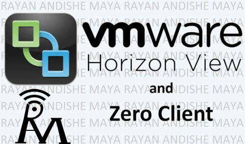 Zero Client for VMware Horizon View