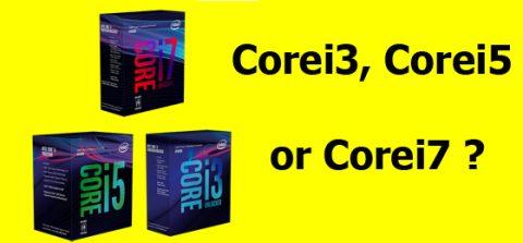 تفاوت بین CPU های Corei3 , Corei5 & Corei7 چیست؟